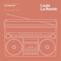 LouisLaRochÇ -ThePeachEP